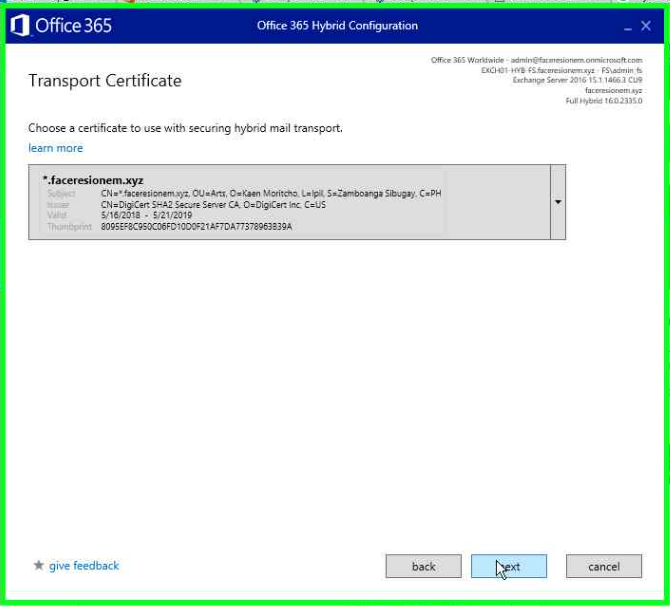 """O Office365  Transport Certificate  Office 365  Choose a certificate to use with securing hybrid mail transport,  learn more  resionem.xyz  C N • • C•pp  . s.'21,'20tg  a095E.zecE0C06F""""000Fa  give feedback"""