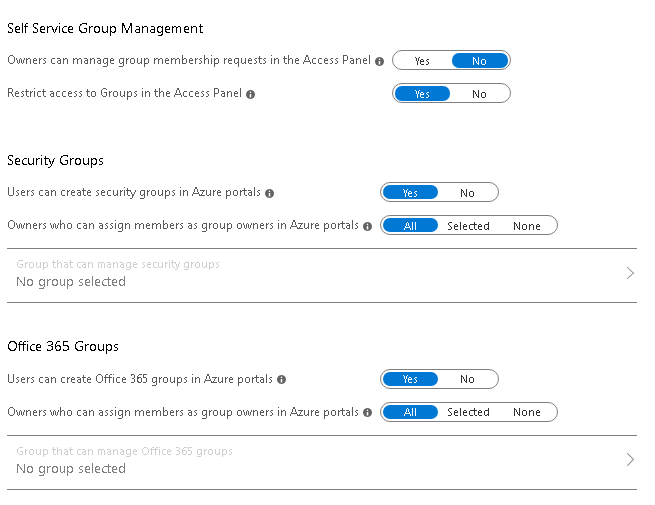 Machine generated alternative text: Self Service Group Management  Ouuners can manage group membership requests in the Access Panel O  Restrict access to Groups in the Access Panel O  Security Groups  users can create security groups in Azure portals O  Ouuners wuho can assign members as group ouuners in Azure portals O  Group that can manage security groups  No group selected  Office 365 Groups  users can create Office 365 groups in Azure portals O  Ouuners wuho can assign members as group ouuners in Azure portals O  Group that can manage Office 365 groups  No group selected